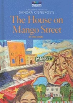 an analysis of the novel the house on mango street by sandra cisneros The paperback of the the house on mango street by sandra cisneros at barnes & noble free shipping on $25 or more.
