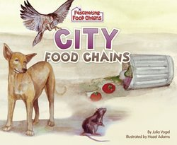 City Food Chains By Julia Vogel