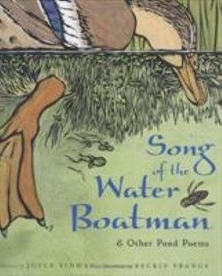 Song of the Water Boatman: & Other Pond Poems