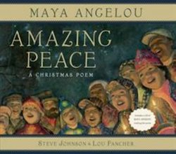 Amazing Peace: A Christmas Poem (Includes CD)