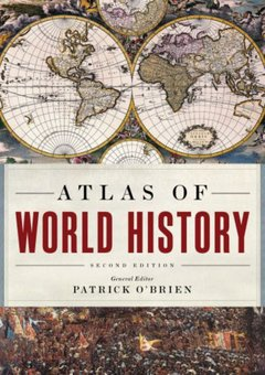 Atlas Of World History, 2nd Edition