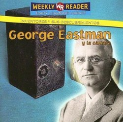 George Eastman y la Camara (George Eastman And The Camera)