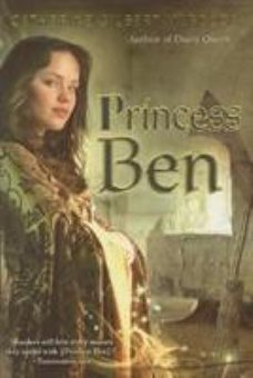 Princess Ben: Being a Wholly Truthful Account of Her Various Discoveries and Misadventures, Recounted To