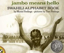 Jambo Means Hello: Swahili Alphabet Book