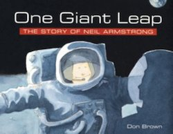 One Giant Leap: The Story of Neil Armstrong
