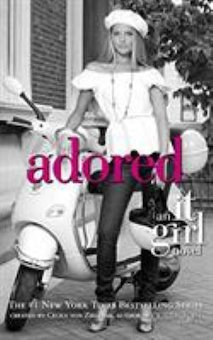 Adored: An It Girl Novel
