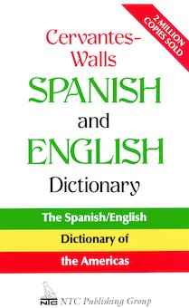 Cervantes-Walls Spanish and English Dictionary: Spanish-English, English-Spanish