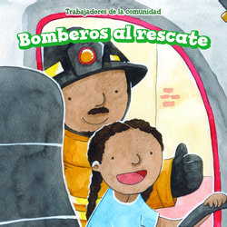 Bomberos al rescate (Firefighters to the Rescue)