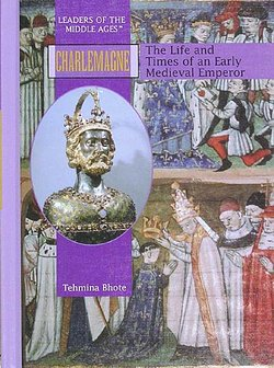 the life character and achievements of charlemagne a king of the franks and holy roman emperor Back to the list of civilizations in civ4 charlemagne (c april 742 - 28 january 814) was king of the franks from 768 and emperor of the romans from 800 until his death fandom games emperor of the holy roman empire, fathered a kingdom that encompassed france.