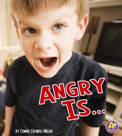 Angry Is...