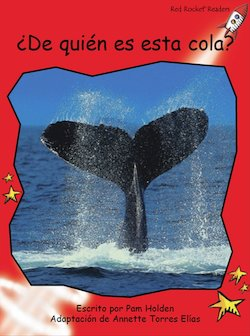 De quien es esta cola?: Whose Tail is This?