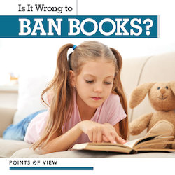 Is It Wrong to Ban Books?