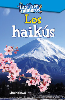 La vida en numeros: Los haikus (Life in Numbers: Write Haiku) (Life in Numbers: Write Haiku)