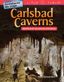 Aventuras de viaje: Carlsbad Caverns: Identificacion de patrones aritmeticos (Travel Adventures: Carlsbad Caverns: Identifyin (Travel Adventures: Carlsbad Caverns: Identifying Arithmetic Patterns)