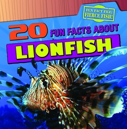 20 Fun Facts About Lionfish