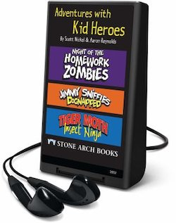 Adventures with Kid Heroes: Night of the Homework Zombies/Jimmy Sniffies: Dognapped/Tigher Moth, Insect Ninja (Playaway)