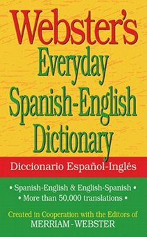 Webster's Everyday Spanish-English Dictionary
