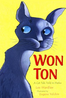 Won-Ton: A Cat Tale Told in Haiku
