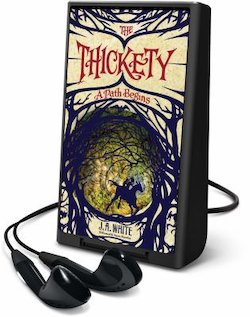 Thickety: A Path Begins (Unabridged) (Playaway)