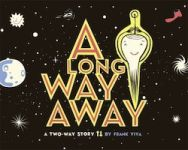 A Long Way Away: A Two-Way Story