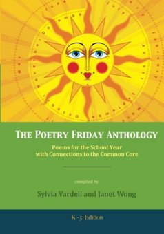 Poetry Friday Anthology (Common Core K-5 Edition)