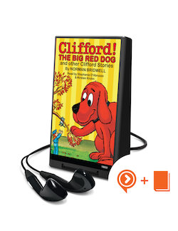 Clifford the Big Red Dog and Other Clifford Stories (Page Turns) (Playaway Bookpack)