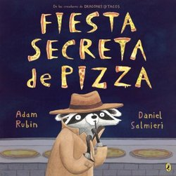 Fiesta Secrete de Pizza (Secret Pizza Party)
