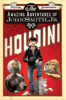 Amazing Adventures of John Smith, Jr. AKA Houdini