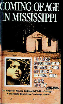 coming of age in mississippi by Chapter summary for anne moody's coming of age in mississippi, part 4 chapter 22 summary find a summary of this and each chapter of coming of age in mississippi.