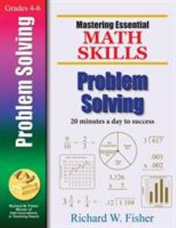 Problem Solving: Mastering Essential Math Skills: 20 Minutes a Day to Success