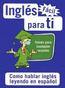 Ingles Facil para ti (Easy English for You)
