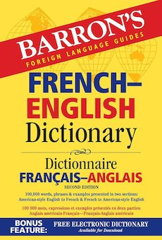 Barron's French-English Dictionary = Dictionnaire Francais-Anglais