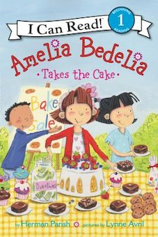 Amelia Bedelia Take the Cake