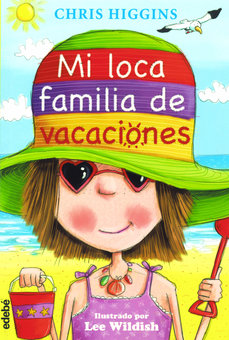 Mi Loca Familia de Vacaciones (My Funny Family on Holiday)