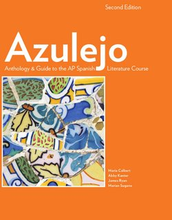 Azulejo: Anthology & Guide to the AP Spanish Literature and Culture Course