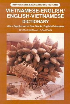 Vietnamese-English, English-Vietnamese Dictionary: With a Supplement of New Words, English-Vietnamese