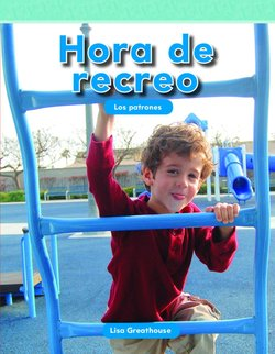 Hora de Recreo: Los Patrones (Recess Time: Patterns)