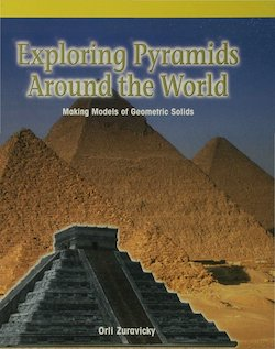 Exploring Pyramids Around the World: Making Models of Geometric Solids
