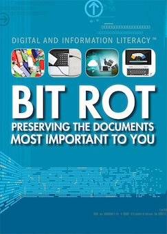 Bit Rot: Preserving the Documents Most Important to You