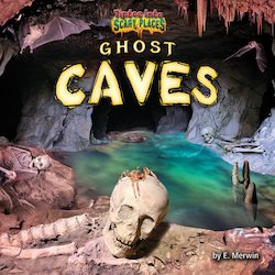 Ghost Caves