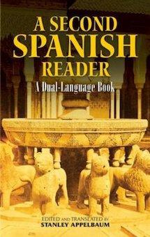 A Second Spanish Reader: A Dual Language Reader