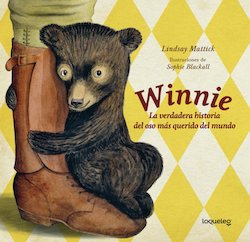 Winnie: La Verdadera historia del oso mas querido del mundo (Finding Winnie: The True Story of the World's Most Famous Bear)