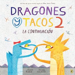 Dragones y tacos 2: La continuacion (Dragons Love Tacos 2: The Sequel)