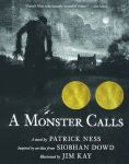 A Monster Calls: A Novel: Inspired by an Idea from Siobhan Dowd
