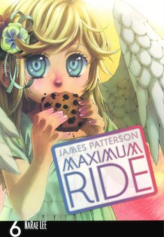 Maximum Ride: The Manga, 6