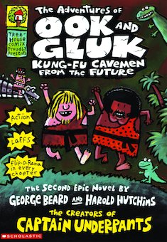 The Adventures of Ook and Gluk: Kung-Fu Cavemen from the Future by George Beard and Harold Hutchins