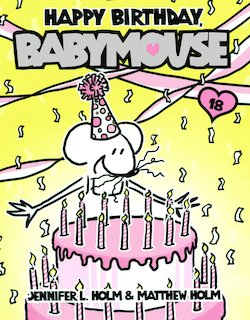Happy Birthday, Babymouse!