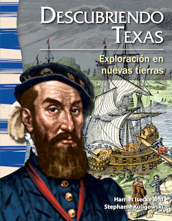 Descubriendo Texas: Exploracion en Nuevas Tierras (Finding Texas: Exploration in New Lands)