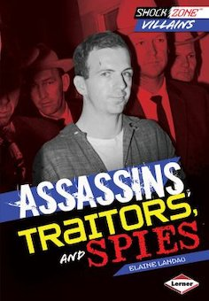 Assassins, Traitors, and Spies