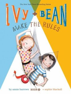 Ivy + Bean Make the Rules